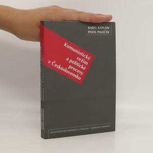 náhled knihy - Komunistický režim a politické procesy v Československu