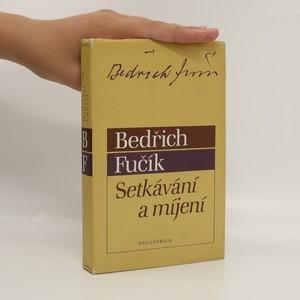 náhled knihy - Setkávání a míjení
