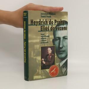 náhled knihy - Heydrich do Prahy - Eliáš do vězení