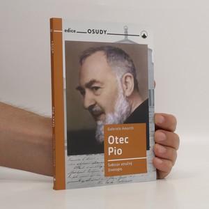 náhled knihy - Otec Pio : světcův stručný životopis