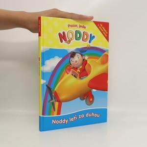 náhled knihy - Noddy letí za duhou : tři příběhy v jedné knize