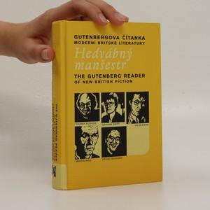 náhled knihy - Hedvábný manšestr. Gutenbergova čítanka moderní britské literatury. The Gutenberg reader of new British fiction