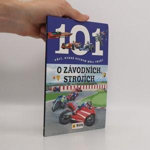 náhled knihy - 101 věcí, které bychom měli vědět o závodních strojích