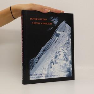 náhled knihy - Doteky hvězd a stíny v horách. Cesty k vrcholům pěti kontinentů