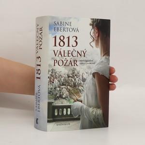 náhled knihy - 1813 válečný požár