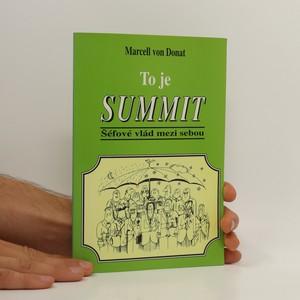 náhled knihy - To je summit : šéfové vlád ES mezi sebou