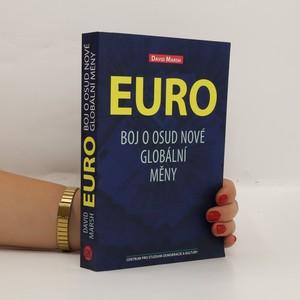 náhled knihy - Euro: boj o osud nové globální měny