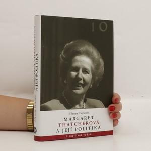 náhled knihy - Margaret Thatcherová a její politika