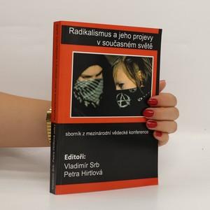 náhled knihy - Radikalismus a jeho projevy v současném světě: sborník z mezinárodní vědecké konference