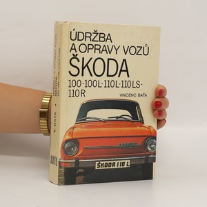 náhled knihy - Údržba a opravy vozů Škoda 100-100L-110L-110LS-110R