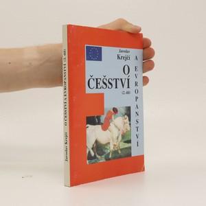 náhled knihy - O češství a evropanství : o českém národním charakteru. 2. díl