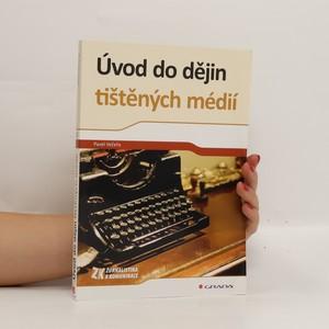 náhled knihy - Úvod do dějin tištěných médií