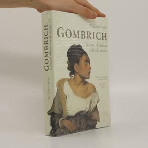 náhled knihy - Gombrich : tajemství obrazu a jazyk umění : pozvání k dějinám a teorii umění