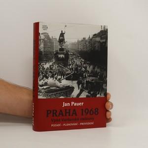 náhled knihy - Praha 1968 : vpád Varšavské smlouvy