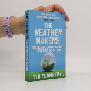 náhled knihy - The weather makers : our changing climate and what it means for life on Earth