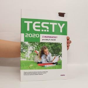 náhled knihy - Testy 2020 pro žáky 9. tříd ZŠ z matematiky