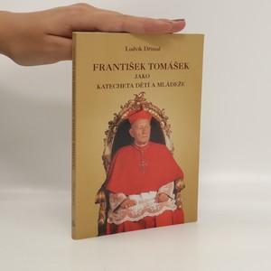 náhled knihy - František Tomášek jako katecheta dětí a mládeže