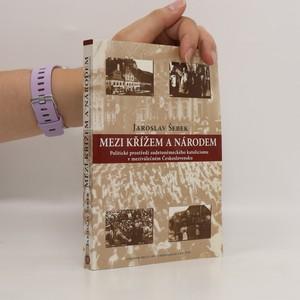 náhled knihy - Mezi křížem a národem