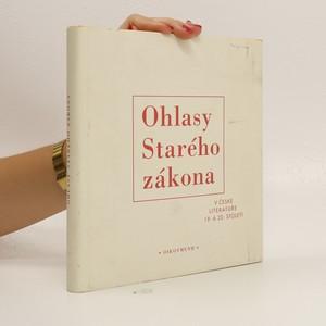 náhled knihy - Ohlasy Starého zákona v české literatuře 19. a 20. století