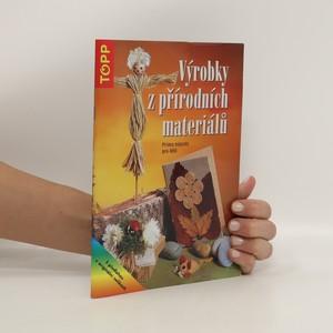 náhled knihy - Výrobky z přírodních materiálů