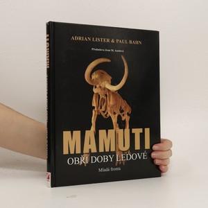 náhled knihy - Mamuti : obři doby ledové