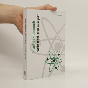 náhled knihy - Myslím zeleně, proto volím jádro