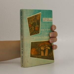 náhled knihy - Sbíráme lesní plody a houby