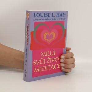 náhled knihy - Miluj svůj život : meditace