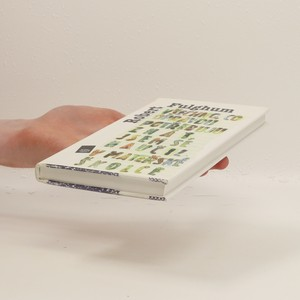 antikvární kniha Všechno, co opravdu potřebuju znát, jsem se naučil v mateřské školce, 1996