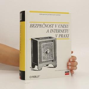 náhled knihy - Bezpečnost v UNIXu a Internetu v praxi