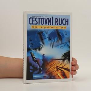 náhled knihy - Cestovní ruch : vývoj, organizace a řízení