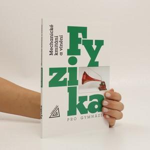 náhled knihy - Fyzika pro gymnázia: Mechanické kmitání a vlnění