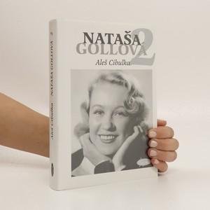 náhled knihy - Nataša Gollová 2 : černobílé vzpomínání
