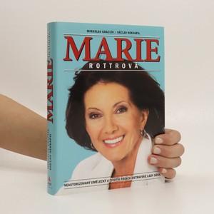 náhled knihy - Marie Rottrová : neautorizovaný umělecký a životní příběh ostravské Lady Soul