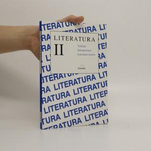 náhled knihy - Literatura II. Výklad, interpretace, literární teorie