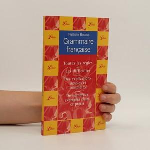 náhled knihy - Grammaire francaise: Toutes les régles. Les difficultés