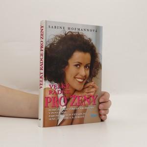 náhled knihy - Velký rádce pro ženy