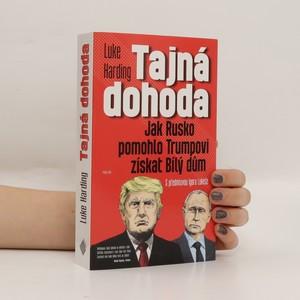 náhled knihy - Tajná dohoda : jak Rusko pomohlo Trumpovi získat Bílý dům