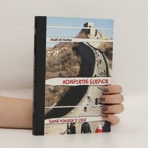 náhled knihy - Kompletní slepice: šikmé pohledy z cest