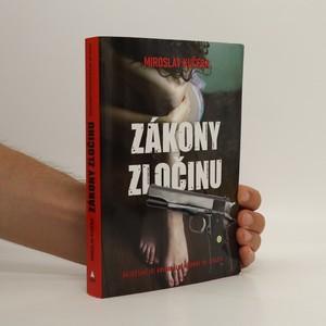 náhled knihy - Zákony zločinu : nejděsivější kriminální případy 20. století