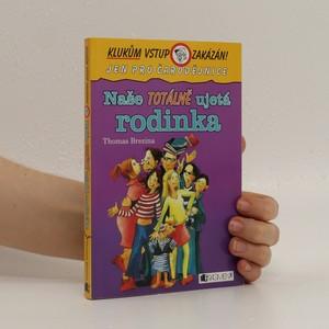 náhled knihy - Naše totálně ujetá rodinka