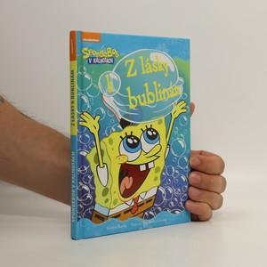 náhled knihy - Z lásky k bublinám