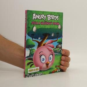 náhled knihy - Angry birds. Stella a vajíčkový strom