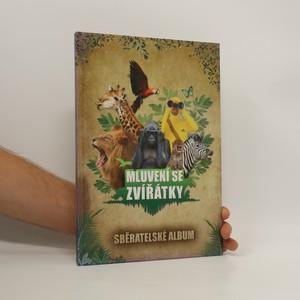 náhled knihy - Mluvení se zvířátky: sběratelské album