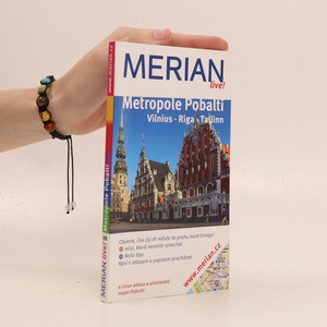 náhled knihy - Metropole Pobaltí : Vilnius, Riga, Tallinn