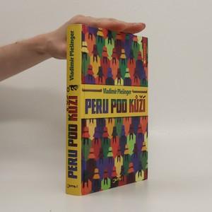 náhled knihy - Peru pod kůží
