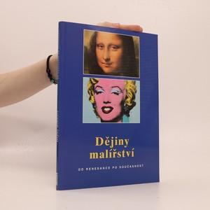 náhled knihy - Dějiny malířství : od renesance po současnost