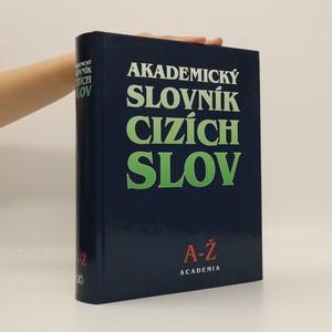 náhled knihy - Akademický slovník cizích slov. A-Ž