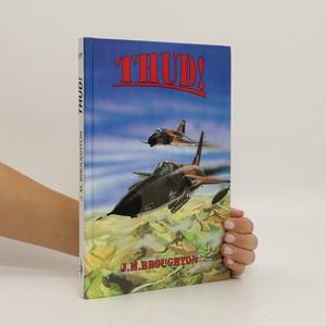 náhled knihy - Thud. Vzdušný boj proti srdci severního Vietnamu