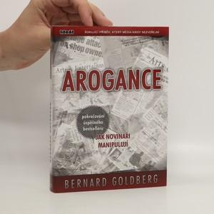 náhled knihy - Arogance : největší příběh, který média nikdy nezveřejní